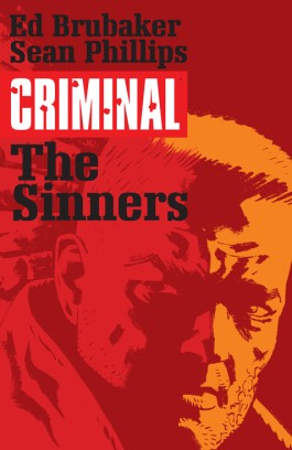 Criminal, Vol. 5: The Sinners TP