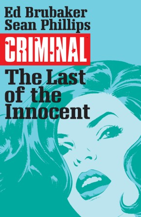 Criminal, Vol. 6: The Last Of The Innocent TP