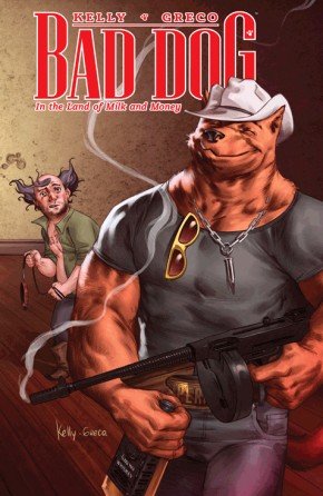 Bad Dog, Vol. 1: In The Land Of Milk And Money TP