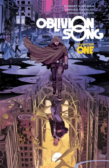 Oblivion Song by Kirkman & De Felici, Vol 1 TP