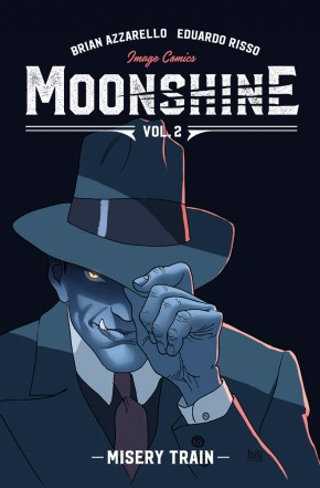 Moonshine, Vol. 2: Misery Train TP