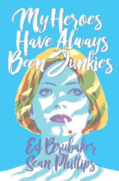 My Heroes Have Always Been Junkies OGN HC