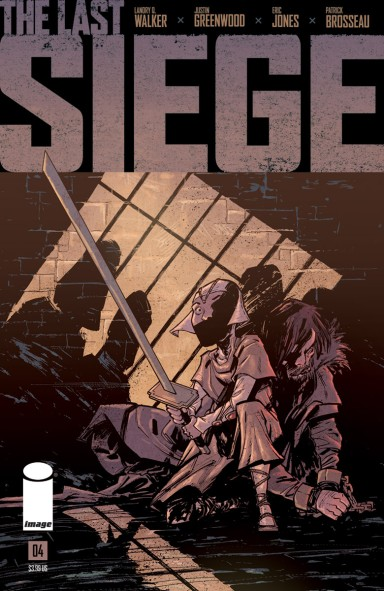 The Last Siege #4 (of 8)