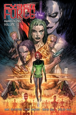 Cyber Force Awakening, Vol 1 TP