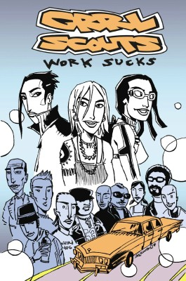 Grrl Scouts Vol 2: Work Sucks