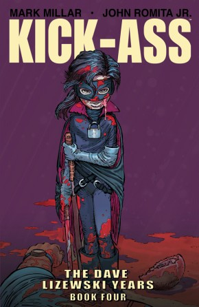 Kick-Ass: The Dave Lizewski Years, Book 4 TP