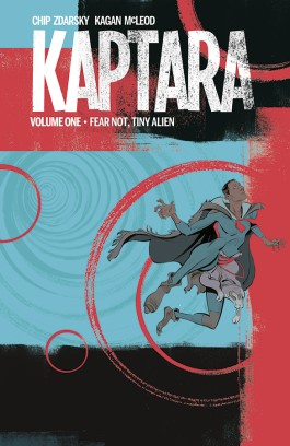 Kaptara Vol. 1: Fear Not, Tiny Alien