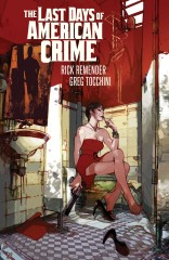The Last Days Of American Crime, Vol. 1 Tpb