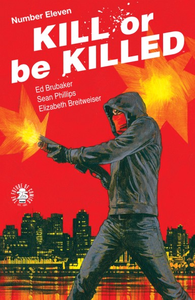 Kill Or Be Killed #11