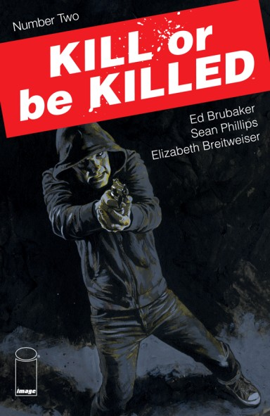 Kill Or Be Killed #2
