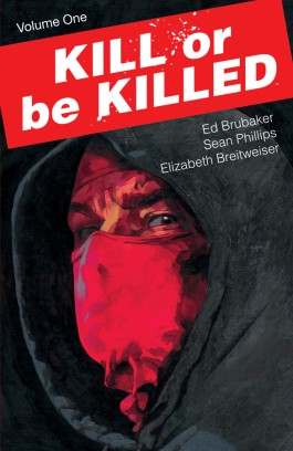 Kill Or Be Killed, Vol. 1 TP