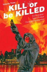 Kill Or Be Killed, Vol. 3 TP