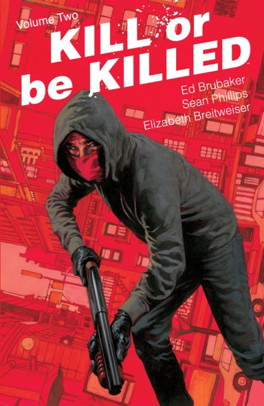 Kill Or Be Killed, Vol. 2 TP