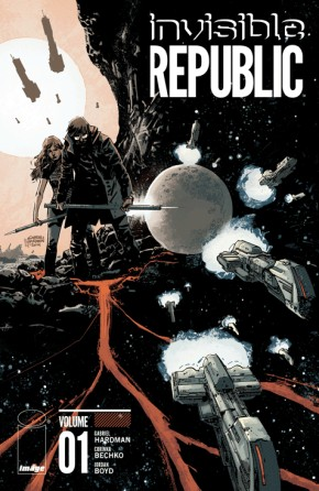 Invisible Republic, Vol. 1 TP