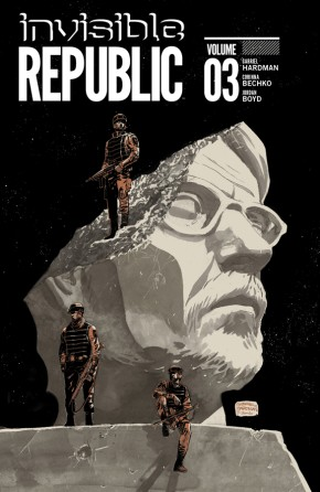 Invisible Republic, Vol. 3 TP