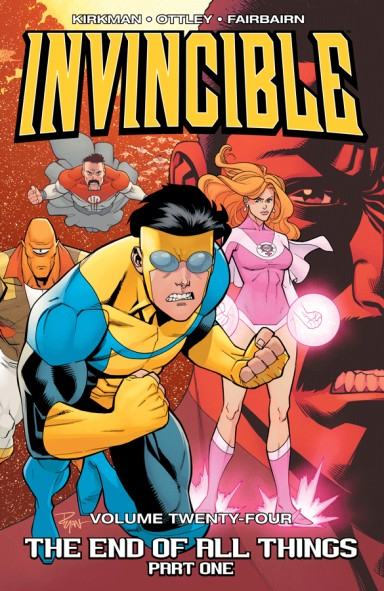 Invincible, Vol. 24: The End Of All Things, Part 1