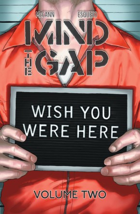 Mind The Gap Vol. 2: Wish You Were Here TP