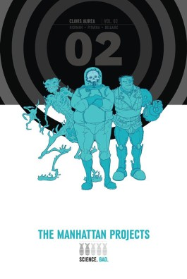 The Manhattan Projects Vol. 2 HC