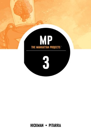 The Manhattan Projects, Vol. 3 TP