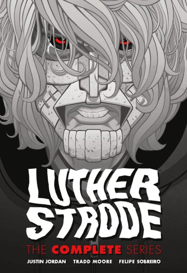 Luther Strode: The Complete Series Hc
