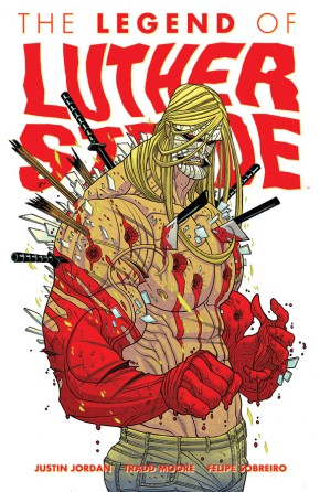 The Legend of Luther Strode Vol. 2 TP