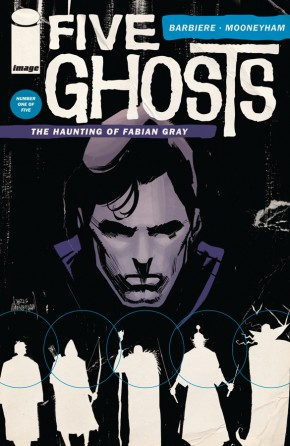 Five Ghosts: The Haunting of Fabian Gray #1 (of 5)