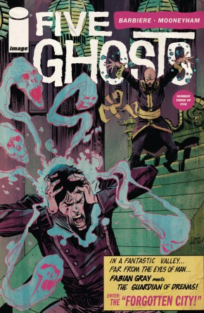 Five Ghosts: The Haunting of Fabian Gray #3 (of 5)