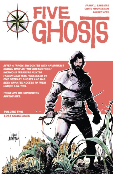 Five Ghosts, Vol. 2: Lost Coastlines TP