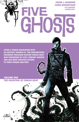 Five Ghosts, Vol. 1 TP: The Haunting of Fabian Gray