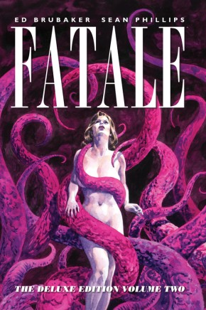 Fatale: Deluxe Edition, Vol. 2 HC