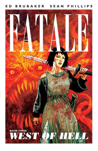 Fatale, Vol. 3: West of Hell TP