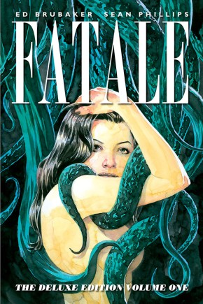 Fatale: Deluxe Edition, Vol. 1 HC