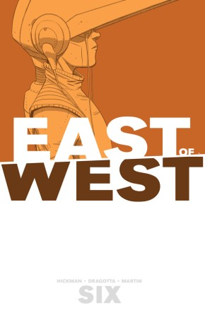 East Of West, Vol. 6 TP