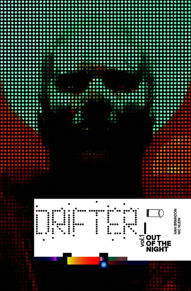 Drifter, Vol 1: Out Of The Night TP
