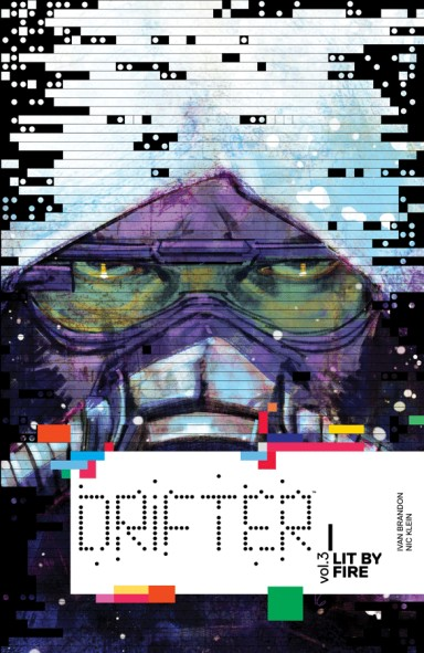 Drifter, Vol. 3: Lit By Fire