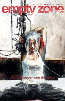 Empty Zone Vol. 1: Conversations With The Dead TP