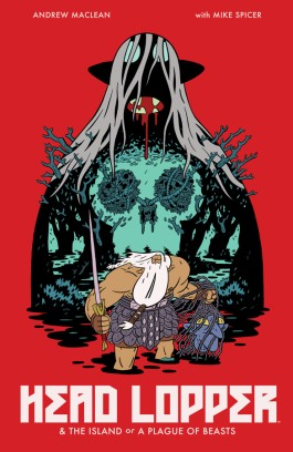 Head Lopper, Vol. 1: The Island Or A Plague Of Beasts TP