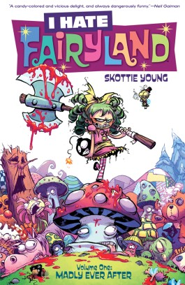 I Hate Fairyland, Vol. 1: Madly Ever After TP
