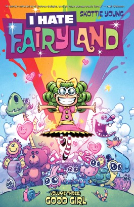 I Hate Fairyland, Vol. 3: Good Girl TP