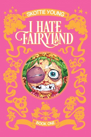 I Hate Fairyland, Book One HC