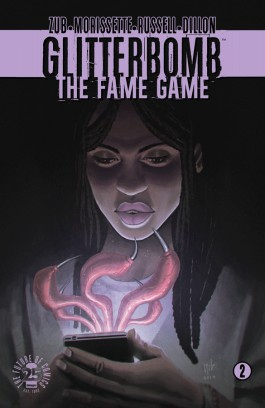 Glitterbomb: The Fame Game #2 (Of 4)