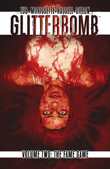 Glitterbomb, Vol. 2: The Fame Game TP