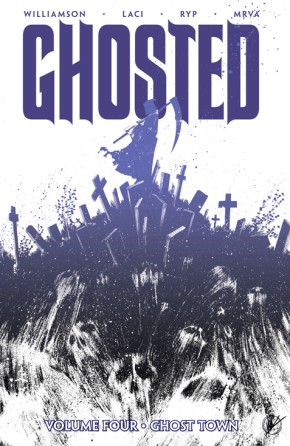 Ghosted, Vol. 4: Ghost Town TP