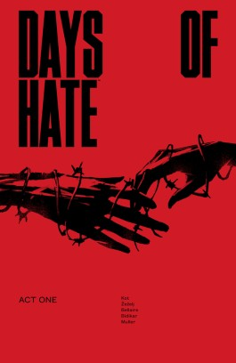 Days of Hate: Act One TP