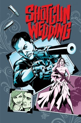 Shotgun Wedding #1 (of 4)