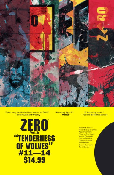 Zero, Vol. 3: Tenderness Of Wolves TP