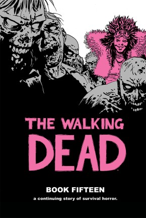 The Walking Dead Book 15 HC