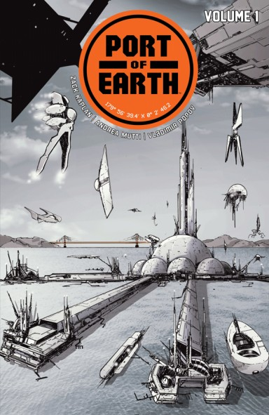 Port Of Earth, Vol. 1 TP