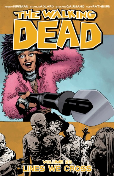 The Walking Dead, Vol. 29: Lines We Cross TP