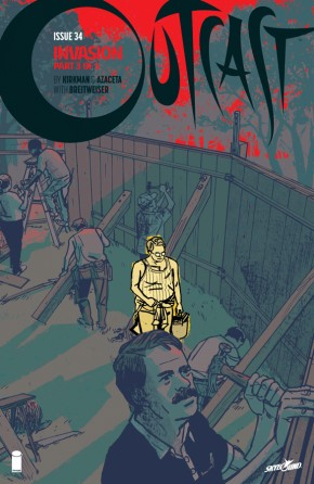 Outcast By Kirkman & Azaceta #34